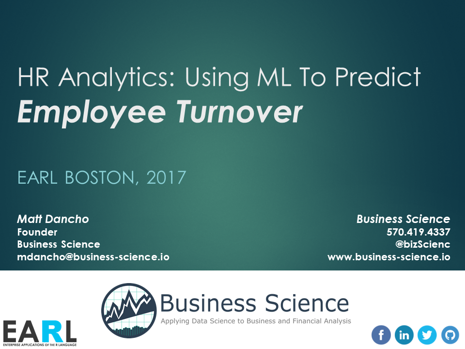 EARL Presentation on HR Analytics: Using ML to Predict Employee Turnover